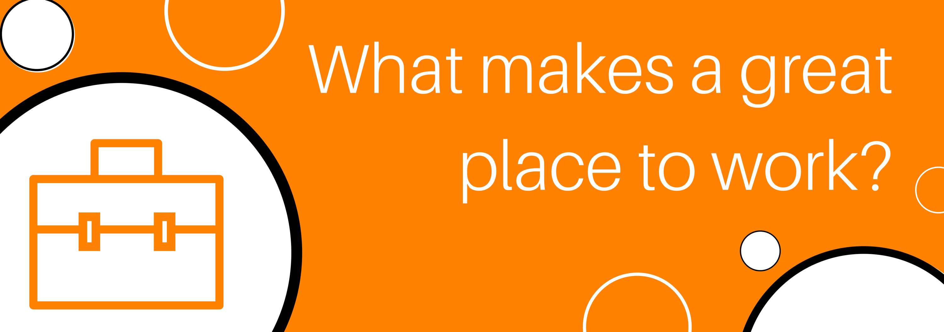 What makes a great place to work?