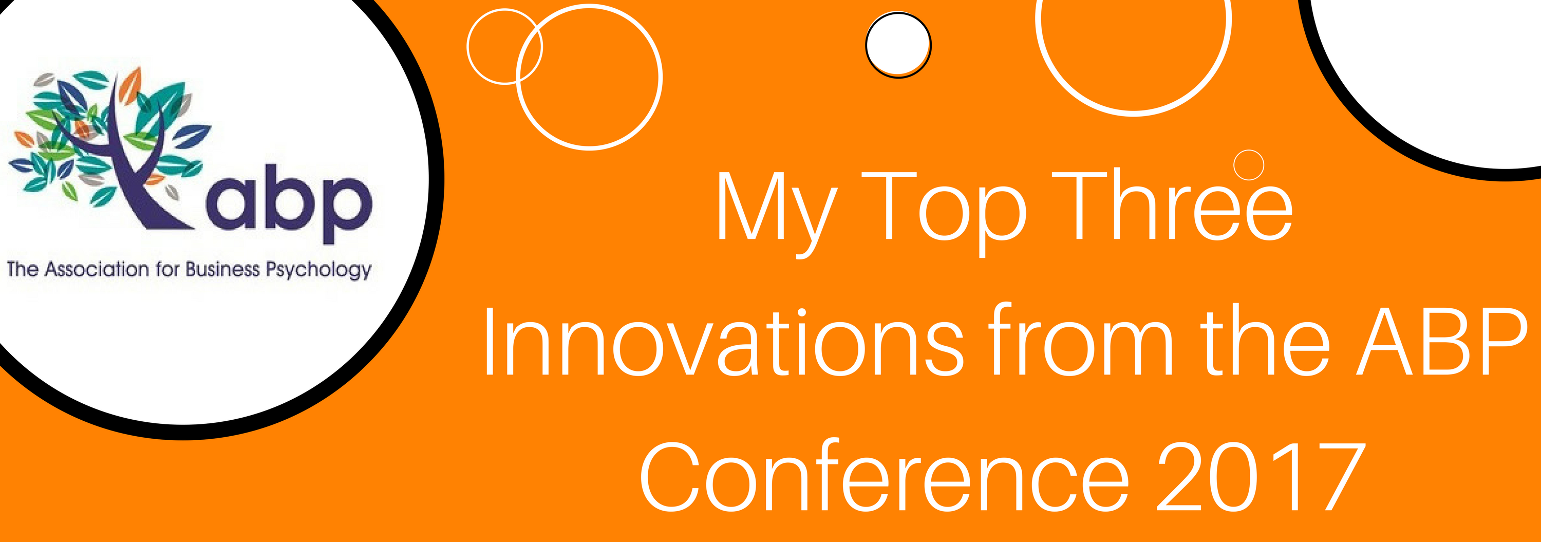 My Top Three Innovations from The ABP Conference 2017